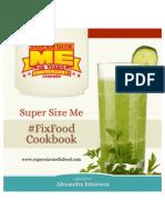 SuperSizeMe FixFood Cookbook