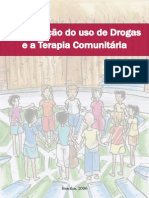 A Preven o Do Uso de Drogas e a Terapia Comunit Ria
