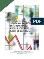 Situación Económica Actual-propuestas Para Salir de La Crisis