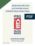 1a-OrI_MARC_rev 03_Manual de Utilização Da Marca IFBQ e Selo de Identif Conformidade