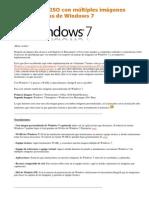 Creando Una ISO Con Múltiples Imágenes Personalizadas de Windows 7