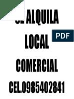 Se Alquila Local Comercial Cel