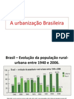 Urban Iza ç Ão Brasileira i
