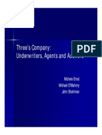 Ernst-Three's Company- Underwriters, Agents, And Auditors