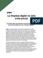 La limpieza digital no sólo evita juicios