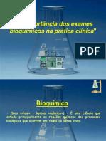 Aimportanciadosexamesbioquimicosnapratica 1 130915164032 Phpapp02