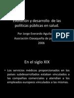 Evolución y Desarrollo de Las Políticas Públicas En