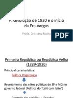 A Revolução de 1930 e o Início Da