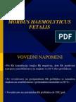 Morbus Haemolyticus Fetalis Nova Boja