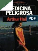 Hailey Arthur - Medicina Peligrosa
