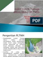 Pembangkit Listrik Tenaga Mikro Hidro (PLTMH)