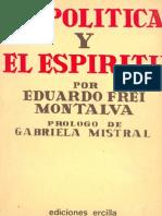 (1940) Eduardo Frei - La Política y El Espíritu