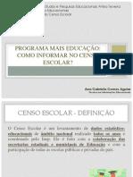 Censo Escolar e o Programa Mais Educação_Ana Gabriela