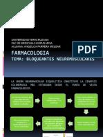 FARMACOLOGIA Bloqueantes neuromusculares