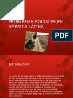 Problemas Sociales en América Latina