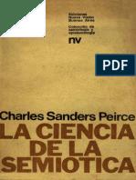 Peirce, Charles Sanders - La ciencia de La semiótica