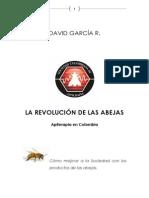 La Revolución de Las Abejas - Apiterapia en Colombia