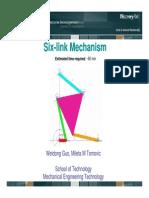 Six Link Mechanism