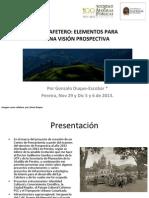EjeCatetero_ParaUnaVisiónProspectiva_GonzaloDuqueEscobar2013