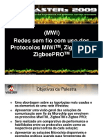 Redes sem fio com uso dos Protocolos MiWiTM, ZigbeeTM e ZigbeePROTM