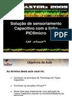 Solução de sensoriamento Capacitivo com a linha PIC®micro