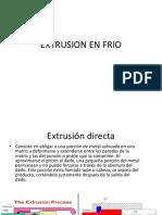Extrusion en Frio