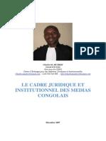Cadre Juridique Et Institutionnel Des Médias