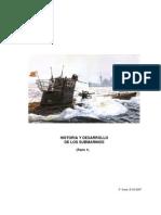 Historia y Desarrollo de Los Submarinos. Parte 1