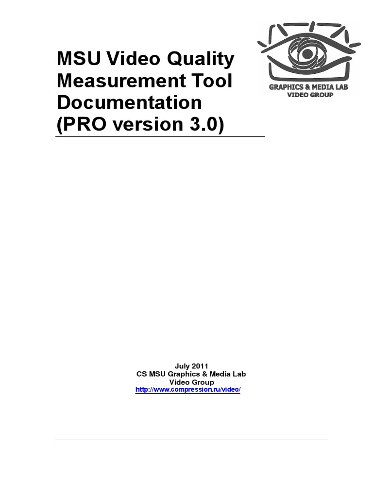 MSU Video Quality Measurement Tool Documentation (PRO