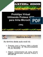 Protótipo Virtual Utilizando Proteus VSM para linha Microchip