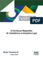 A Corrida Por Megawatts- 30 Hidrelétricas Na Amazônia Legal