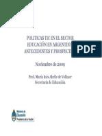Políticas TIC en Educación en Argentina (2009) MEdN