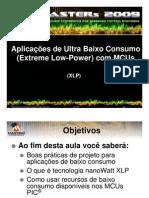 Aplicações de Ultra Baixo Consumo (Extreme Low-Power) com MCUs