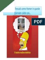 Anche Tu Rinfrescati Come Homer in Queste Giornate