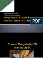 Pengobatan TB Dalam Program Nasional Sesuai ISTC Dan DOTS