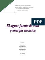 El Agua Fuente de Vida y Energía Electrica