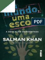 Um Mundo Uma Escola - Salman Khan
