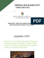 Urban Renewal in Kajang City