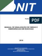Manual Sinalizacao de Obras e Emergencias Em Rodovias - Dnit - 2010 Ipr 738