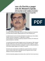 Condenan a La Nación a Pagar Por La Muerte de Manuel Cepeda