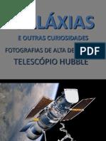 Galáxias Telescópio Hubble