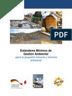 Estándares Mínimos de Gestión Ambiental para la Pequeña Minería y Minería Artesanal