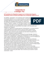 Com0282, 040805 Vicente Fox asegura que Tamaulipas está a la vanguardia en generación de energía.