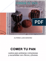 Comer Tu Pan, Alfonso Luna