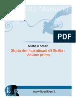 Michele Amari - Storia dei musulmani di Sicilia vol.1