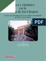 Física y Química en La Colina de Los Chopos 75 Años de Investigación en El Edificio Rockefeller Del CSIC 1932-2007