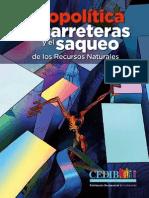 Gepolítica de Las Carreteras y El Saqueo de Los Recursos Naturales en Bolivia