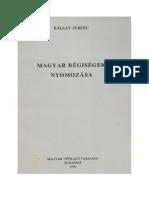 Kállay Ferenc - Magyar régiségek nyomozása