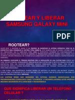 Rootear y Liberar Samsung Galaxy Mini