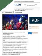 21-05-2014 'Ballet Folklórico de México Audiciona Por Primera Vez en Tamaulipas'